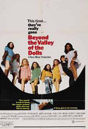 BEYOND THE VALLEY OF DOLLS