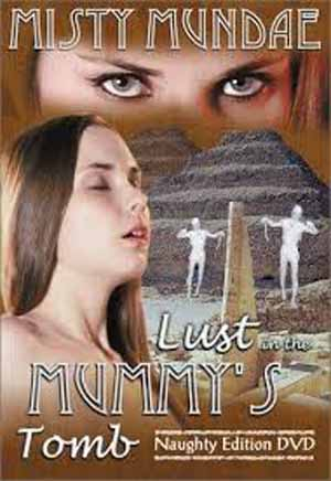 LUST IN THE MUMMY TOMB